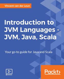 Introduction to JVM Languages - JVM, Java, Scala