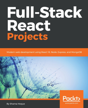 Full-Stack React Projects [Book]