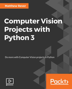 Computer Vision Projects with Python 3