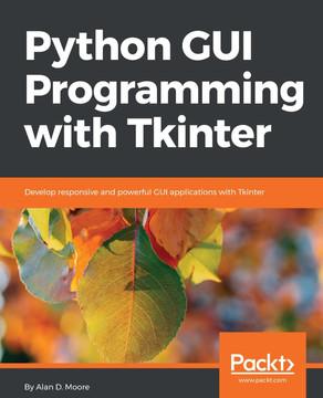 Python GUI Programming with Tkinter