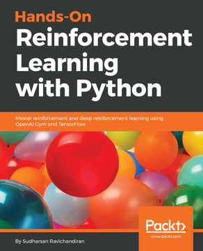 Hands-On Reinforcement Learning with Python [Book]