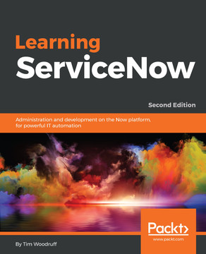 Learning ServiceNow [Book]
