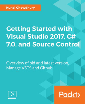 Getting Started with Visual Studio 2017, C# 7.0, and Source Control