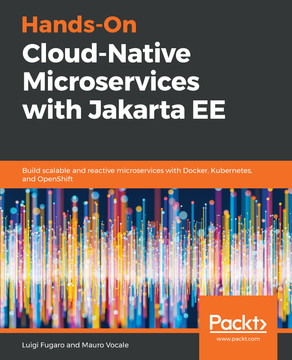 Hands-On Cloud Native Microservices with Jakarta EE