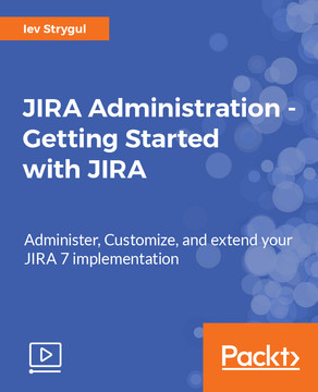 JIRA Administration - Getting Started with JIRA