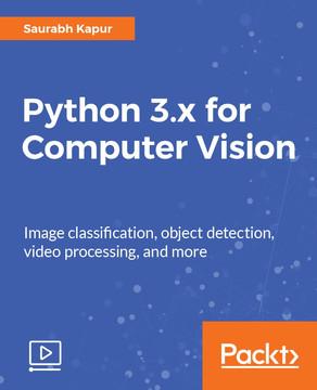 Python 3.x for Computer Vision