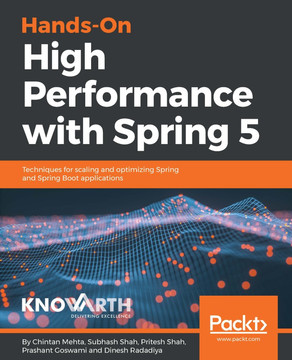 Hands-On High Performance with Spring 5 [Book]