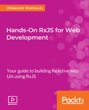 Hands-On RxJS for Web Development