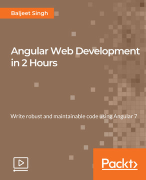 Angular Web Development in 2 Hours