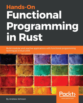 Hands-On Functional Programming in Rust [Book]