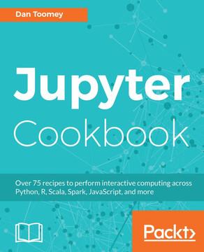Jupyter Cookbook [Book]