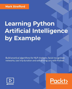 Learning Python Artificial Intelligence by Exampl