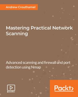 Mastering Practical Network Scanning