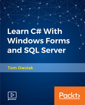 Learn C# With Windows Forms and SQL Server