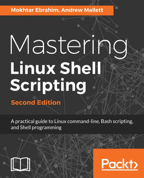 Mastering Linux Shell Scripting, [Book]