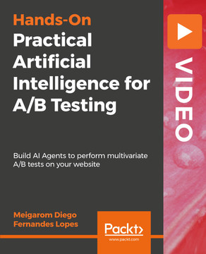 Practical Artificial Intelligence for A/B Testing