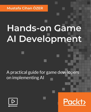 Hands-on Game AI Development