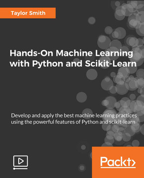 Hands-On Machine Learning with Python and Scikit-Learn