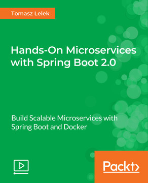 Hands-On Microservices with Spring Boot 2.0