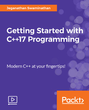 Getting Started with C++17 Programming