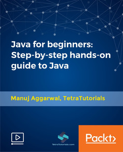 Java for beginners: Step-by-step hands-on guide to Java