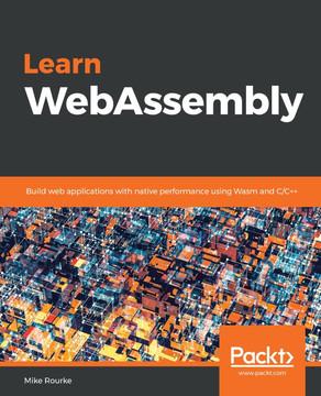 Learn WebAssembly [Book]