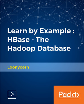 Learn by Example : HBase - The Hadoop Database