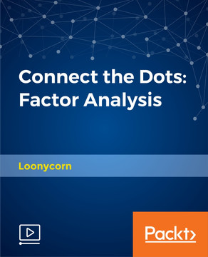 Connect the Dots: Factor Analysis