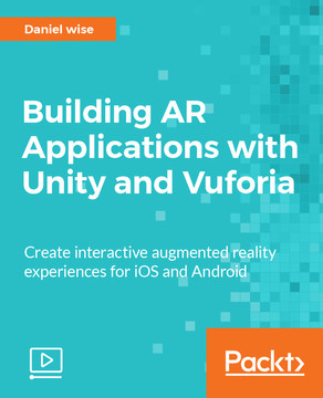 Building AR Applications with Unity and Vuforia