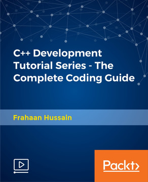 C++ Development Tutorial Series - The Complete Coding Guide