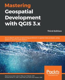 Mastering Geospatial Development with QGIS 3.x - Third Edition