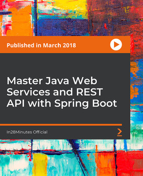 Master Java Web Services and REST API with Spring Boot