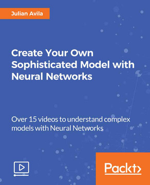 Create Your Own Sophisticated Model with Neural Networks
