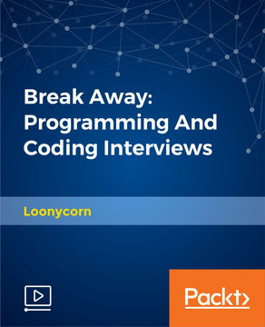 Break Away: Programming And Coding Interviews