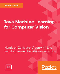 Java Machine Learning for Computer Vision
