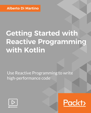 Getting Started with Reactive Programming with Kotlin