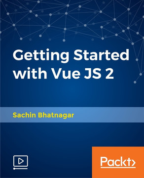 Getting Started with Vue JS 2