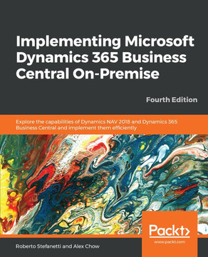 Implementing Microsoft Dynamics 365 Business Central On-Premise