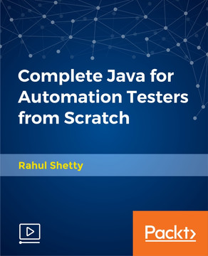 Complete Java for Automation Testers from Scratch
