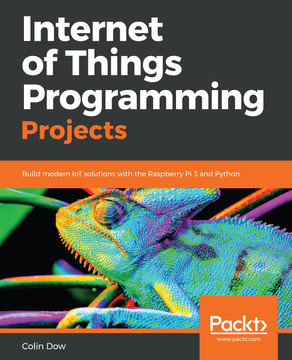 Internet of Things Programming Projects [Book]