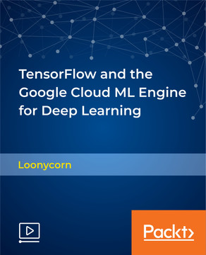 TensorFlow and the Google Cloud ML Engine for Deep Learning