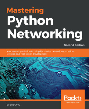 Mastering Python Networking - Second Edition [Book]