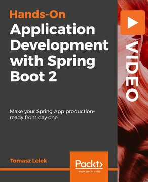 Hands-On Application Development with Spring Boot 2