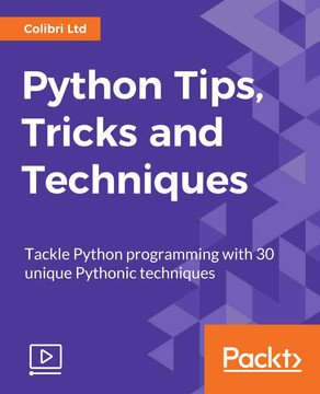 Python Tips, Tricks and Techniques