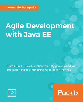 Agile Development with Java EE