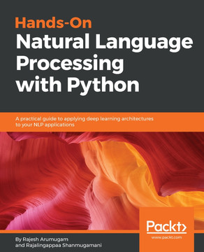 Hands-On Natural Language Processing with Python [Book]