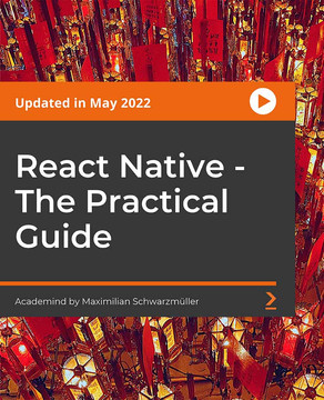 React Native - The Practical Guide