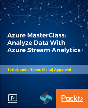 Azure MasterClass: Analyze Data With Azure Stream Analytics
