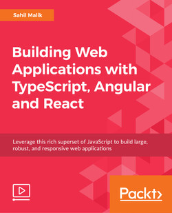 Building Web Applications with TypeScript, Angular and React