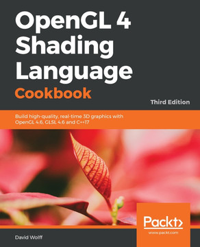 OpenGL 4 Shading Language Cookbook - Third Edition